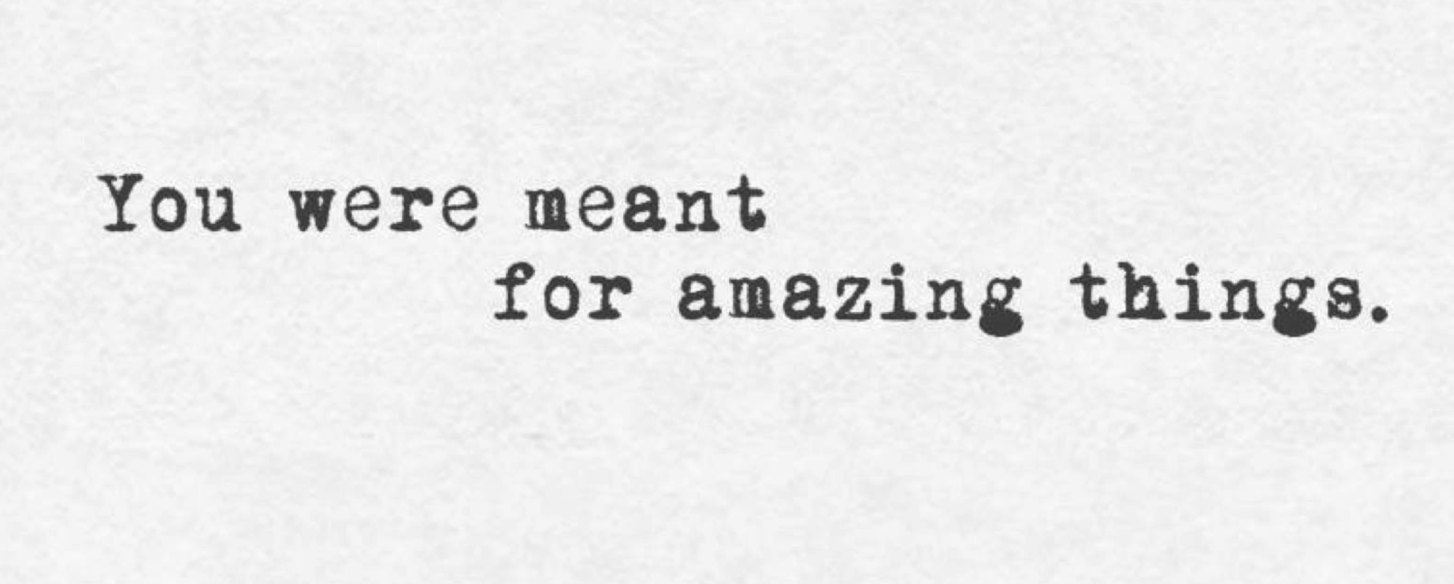 fuel sweat grow: you were meant for amazing things